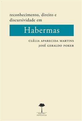 Reconhecimento, Direito e Discursividade em Habermas