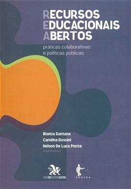 Recursos Educacionais Abertos (REA): práticas colaborativas e políticas públicas