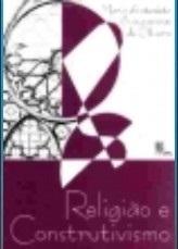 Religião e Construtivismo