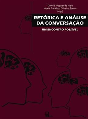 Retórica e análise da conversação: um encontro possível