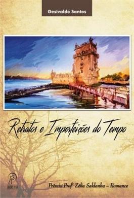 Retratos e Imperfeições do Tempo