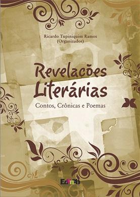 Revelações Literárias Contos, Crônicas e Poemas