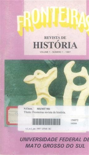 Revista Fronteiras de História UFMS (Volume 1, Número 1)