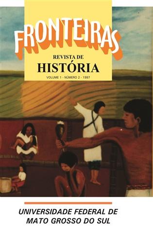 Revista Fronteiras de História UFMS (Volume 1, Número 2)