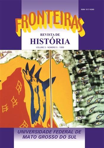 Revista Fronteiras de História UFMS (Volume 3, Número 5)