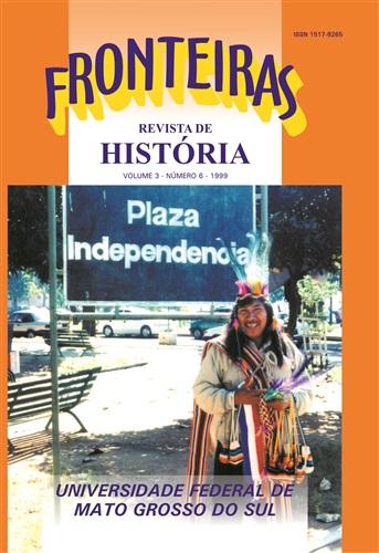 Revista Fronteiras de História UFMS (Volume 3, Número 6)