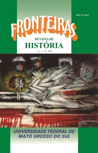 Revista Fronteiras de História UFMS (Volume 5, Número 10)