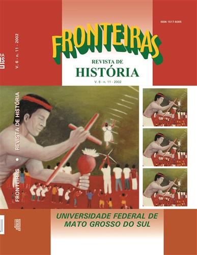 Revista Fronteiras de História UFMS (Volume 6, Número 11)