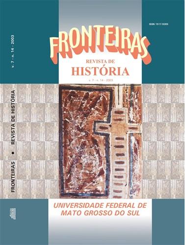 Revista Fronteiras de História UFMS (Volume 7, Número 14)