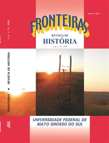 Revista Fronteiras de História UFMS (Volume 8, Número 15)
