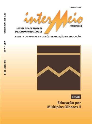 Revista Intermeio: Revista do Programa de Pós-Graduação em Educação (Volume 19 | Número 38)