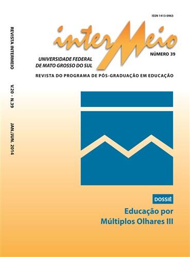 Revista Intermeio: Revista do Programa de Pós-Graduação em Educação (Volume 20 | Número 39)