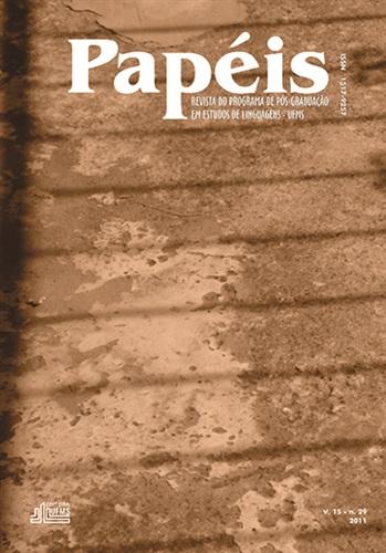 Revista Papéis: Revista do Programa de Pós-Graduação em Estudos de Linguagens – UFMS (Volume 15 | Numero 29)