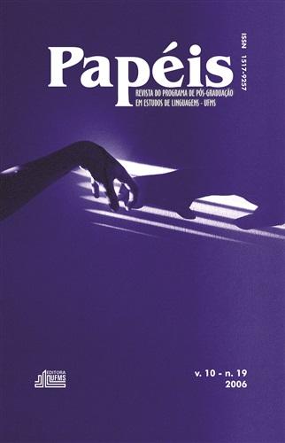 Revista Papéis: Revista do Programa de Pós-Graduação em Estudos de Linguagens (Volume 10 | Número 19)