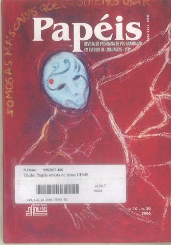 Revista Papéis: Revista do Programa de Pós-Graduação em Estudos de Linguagens (Volume 10 | Número 20)