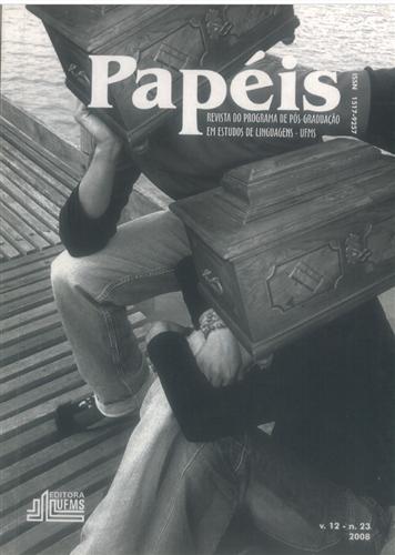 Revista Papéis: Revista do Programa de Pós-Graduação em Estudos de Linguagens (Volume 12 | Número 23)