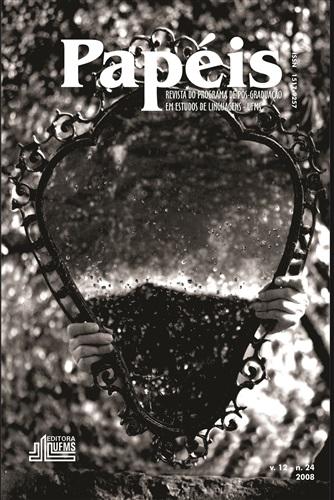 Revista Papéis: Revista do Programa de Pós-Graduação em Estudos de Linguagens (Volume 12 | Número 24)