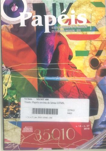 Revista Papéis: Revista do Programa de Pós-Graduação em Estudos de Linguagens (Volume 14 | Número 27)