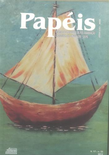 Revista Papéis: Revista do Programa de Pós-Graduação em Estudos de Linguagens (Volume 17 | Número 33)