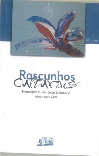 Revista Rascunhos Culturais: revista do Curso de Letras – Campus de Coxim/UFMS (Volume 2 | Número 3)