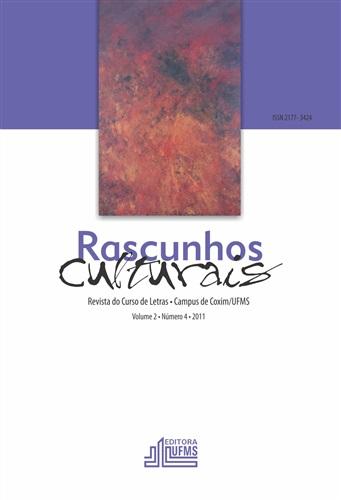 Revista Rascunhos Culturais: revista do Curso de Letras – Campus de Coxim/UFMS (Volume 2 | Número 4)