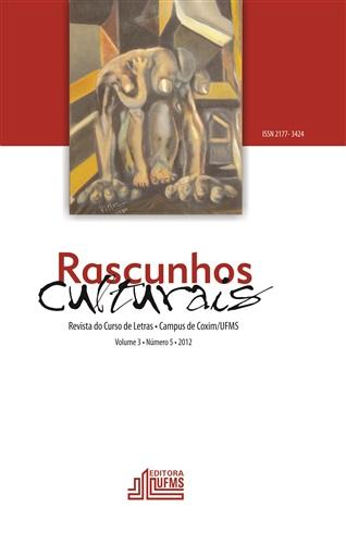 Revista Rascunhos Culturais: revista do Curso de Letras – Campus de Coxim/UFMS (Volume 3 | Número 5)