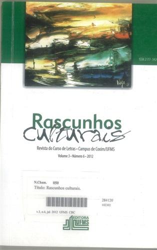 Revista Rascunhos Culturais: revista do Curso de Letras – Campus de Coxim/UFMS (Volume 3 | Número 6)