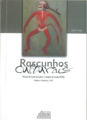 Revista Rascunhos Culturais: Revista do Curso de Letras – Campus de Coxim/UFMS (Volume 4 | Número 8)