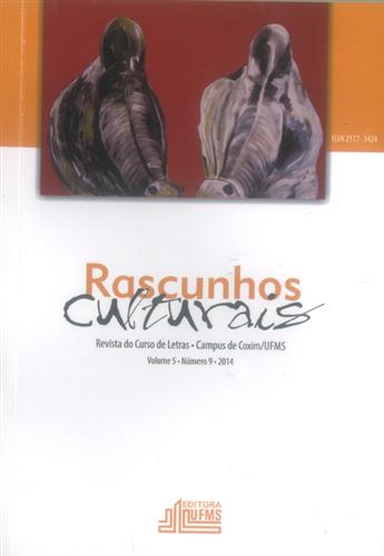 Revista Rascunhos Culturais: Revista do Curso de Letras – Campus de Coxim/UFMS (Volume 5 | Número 9)