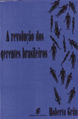 Revolução dos gerentes brasileiros, A