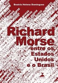 Richard Morse entre os Estados Unidos e o Brasil
