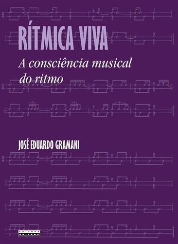 Rítmica Viva: a Consciência Musical do Ritmo
