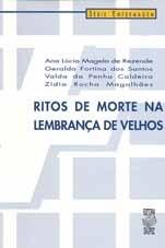 RITOS DE MORTE NA LEMBRANÇA DE VELHOS