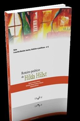 ROTEIRO POÉTICO DE HILDA HILST