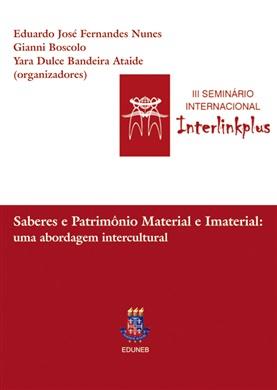 SABERES E PATRIMÔNIO MATERIAL E IMATERIAL uma abordagem intercultural