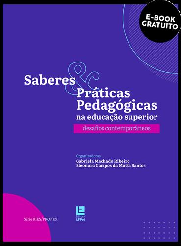 Saberes & práticas pedagógicas na educação superior: desafios contemporâneos (e-book)