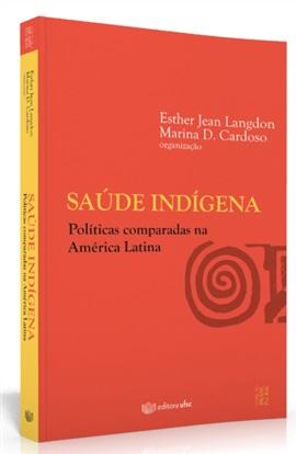 Saúde indígena: políticas comparadas na América Latina