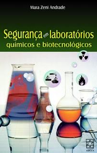 Segurança em laboratórios químicos e biotecnológicos