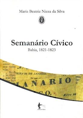 Semanário cívico: Bahia, 1821-1823