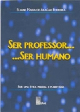 Ser professor... Ser Humano