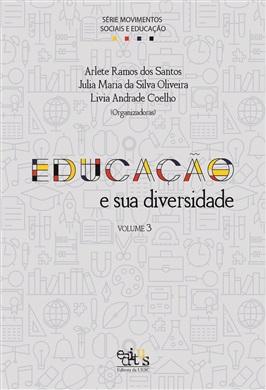 Série Movimentos Sociais e Educação V.3 - Educação e sua diversidade