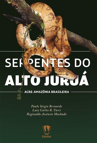 Serpentes do Alto Juruá, Acre - Amazônia brasileira