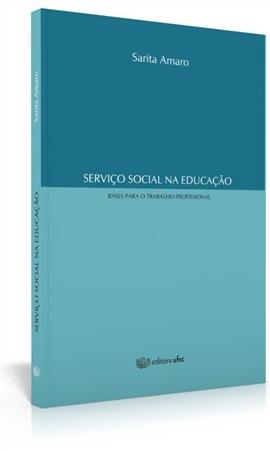 Serviço social na educação: bases para o trabalho profissional (edição esgotada)
