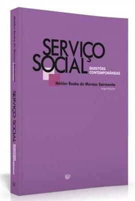 Serviço social: questões contemporâneas (edição esgotada)
