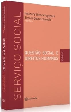 SERVIÇO SOCIAL: QUESTÃO SOCIAL E DIREITOS HUMANOS