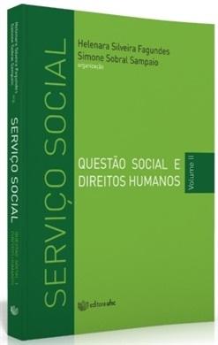 SERVIÇO SOCIAL: QUESTÃO SOCIAL E DIREITOS HUMANOS VOL II