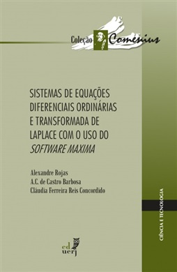 Sistemas de equações diferenciais ordinárias e transformada de Laplace com o uso do software Maxima