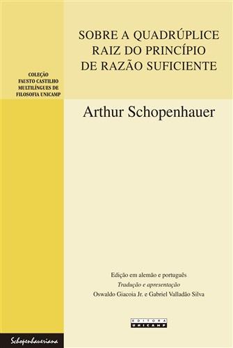 Sobre a quadrúplice raiz do princípio de razão suficiente: Uma dissertação filosófica