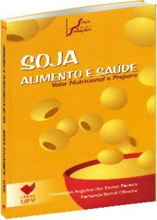 Soja Alimento e Saúde: Valor Nutricional e Preparo