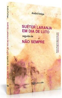 SUÉTER LARANJA EM DIA DE LUTO